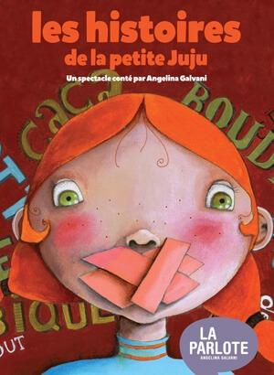 Les histoires de la Petite Juju